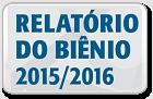 Relatório do Biênio 2015 - 2016