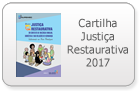 Cartilha Justiça Restaurativa 2017
