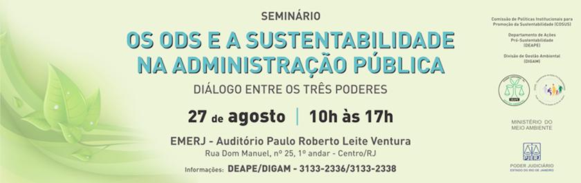 Os ODS e a Sustentabilidade na  Administração Publica - Diálogos entre os Três  Poderes