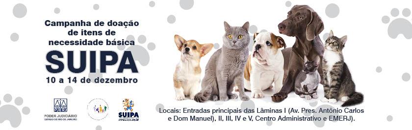 Campanha de doação de itens de necessidade básica Suipa. De 10 a 14 de Dezembro. Nas Entradas principais das Lâminas I , II, III, IV e V, Centro administrativo e EMERJ.