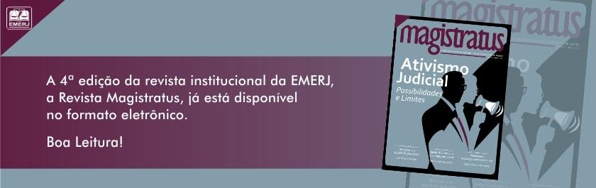 Banner da Revista Magistratus - 4ª edição da revista institucional da EMERJ