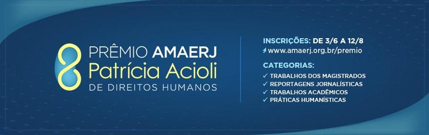 Prêmio AMAERJ Patrícia Acioli de Direitos Humanos tem inscrições abertas até agosto